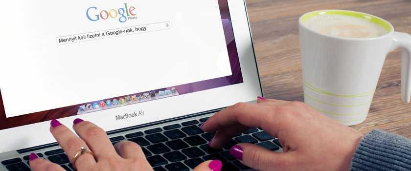 Mennyit kell fizetni a Google-nak, hogy első legyek?